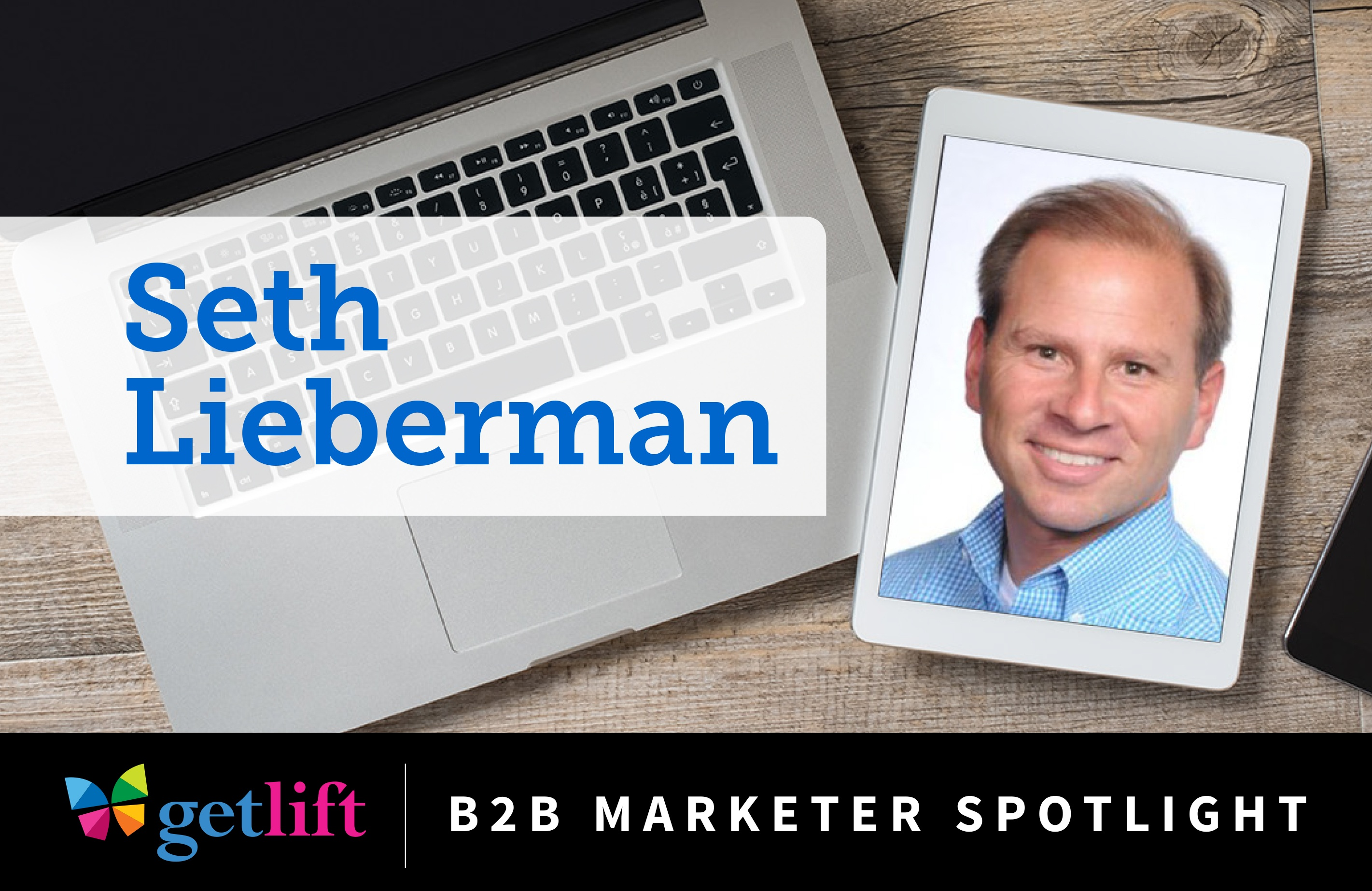 Marketer_Spotlight_Lieberman.jpg
