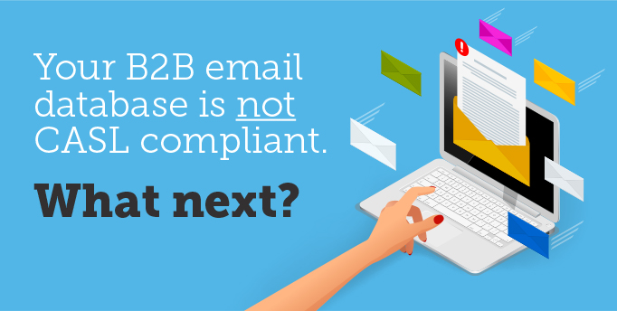 CASL Compliance for B2B Marketers
