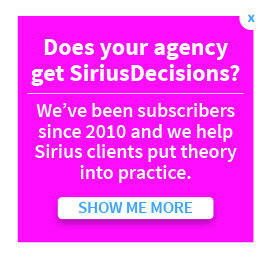 Does your agency get SiriusDecisions?