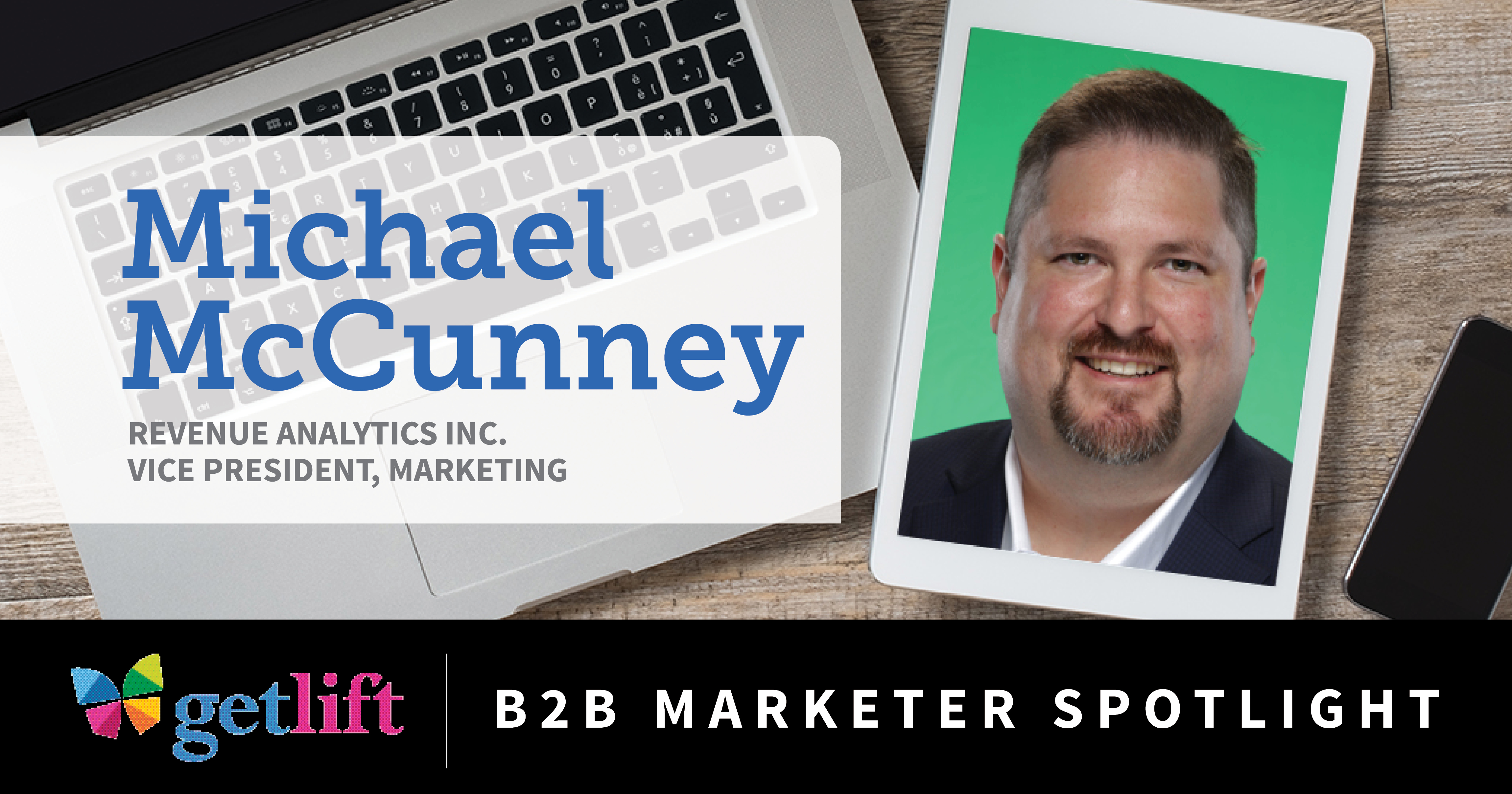 B2B Marketer Spotlight: Michael McCunney